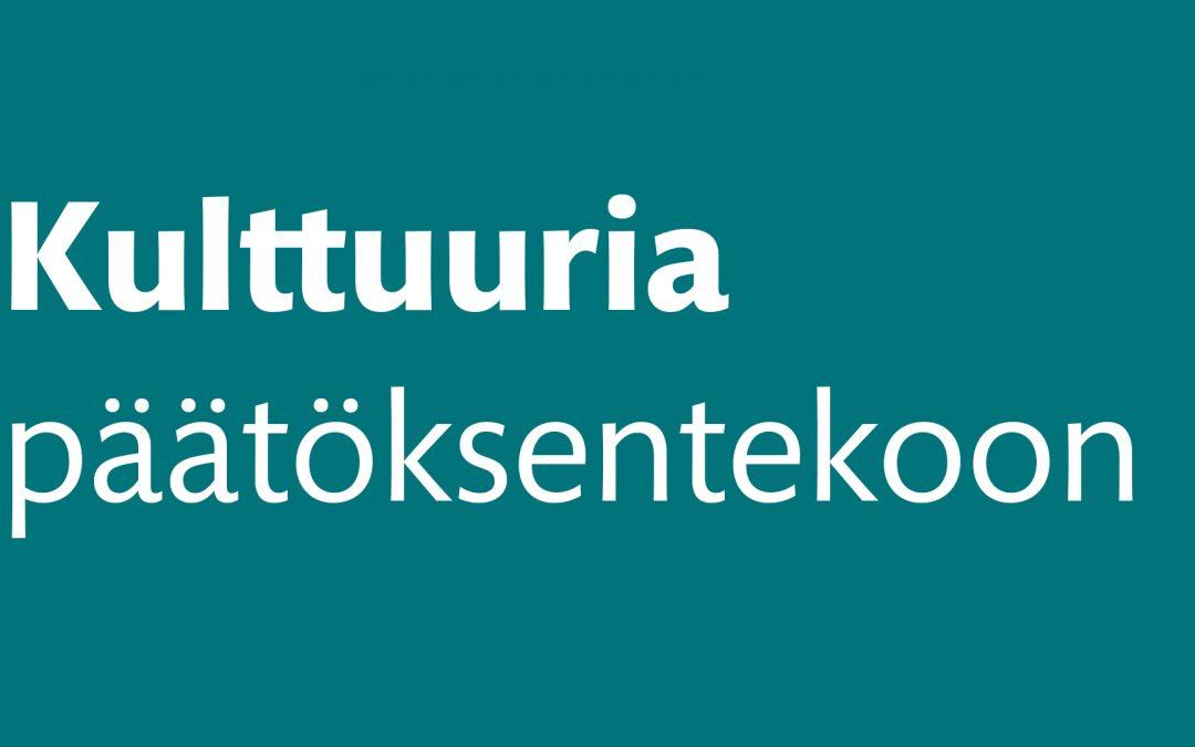 Kulttuuria päätöksentekoonLue Kaakkois-Suomen kuntavaaliteesit!